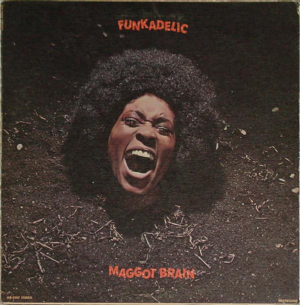 Funkadelic - Maggot Brain (1971)