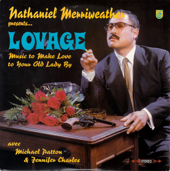 Lovage - Music To Make Love To Your Old Lady By (2001)