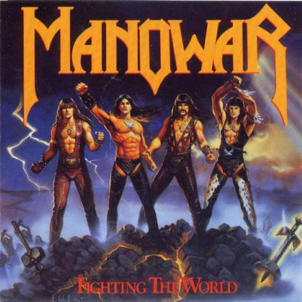 Manowar - Fighting The World (1987)