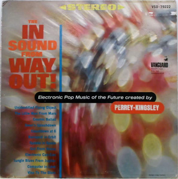 Perrey & Kingsley - The In Sound From Way Out! (1966)