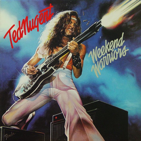 Ted Nugent - Weekend Warriors (1978)