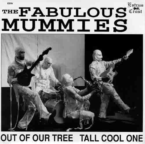 The Mummies - The Fabulous Mummies (1990)