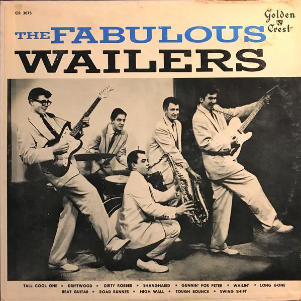 The Fabulous Wailers - The Fabulous Wailers (1958)