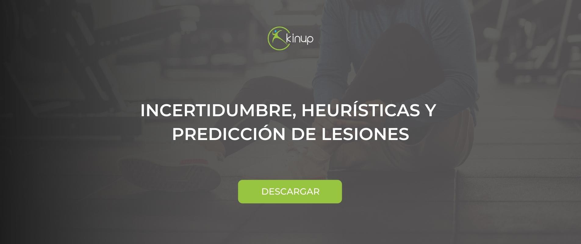 Incertidumbre, heurística y predicción de lesiones