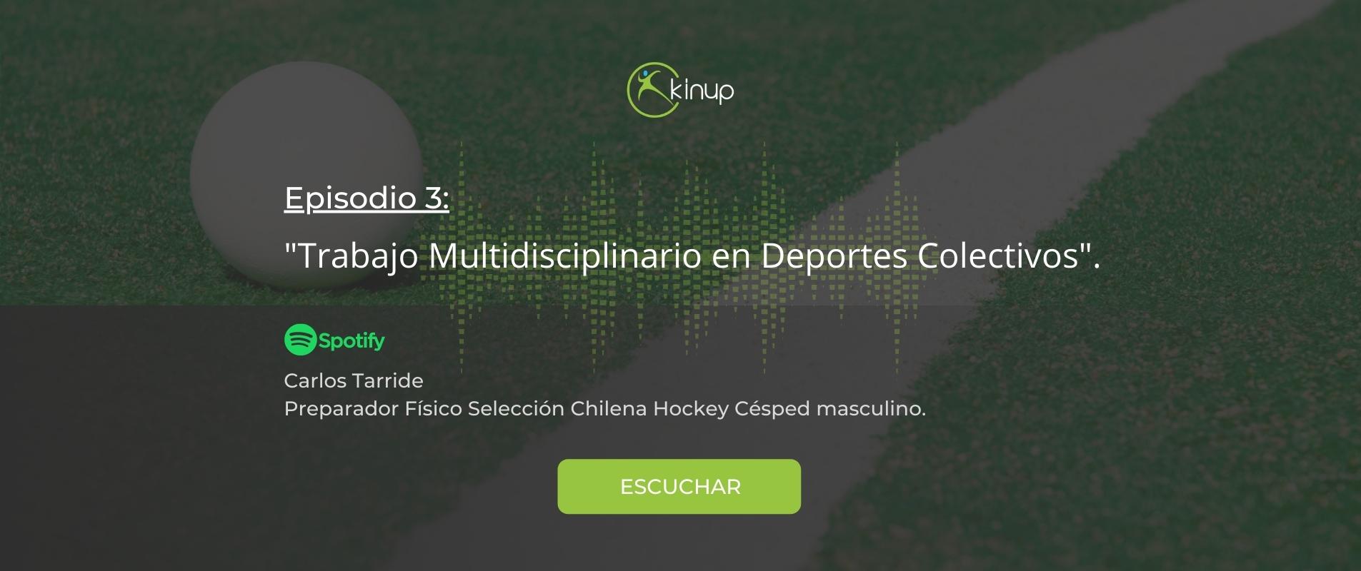 Podcast - Trabajo Multidisciplinario en Deportes Colectivos
